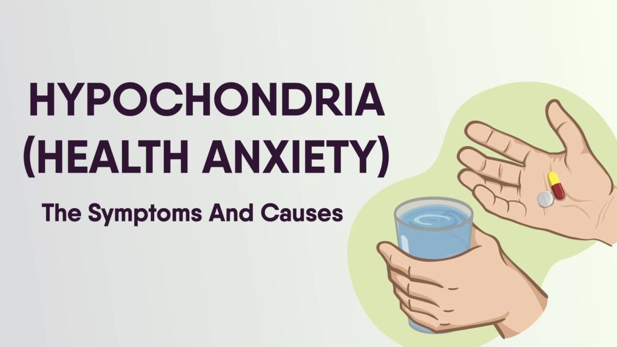 Hypochondria - Here Are The Symptoms And Causes
