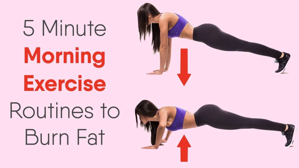 5 Minute Morning Exercise Routines to Burn Fat