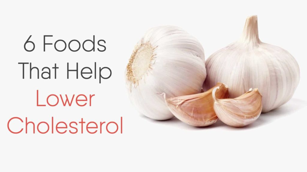 6 Foods That Help Lower Cholesterol