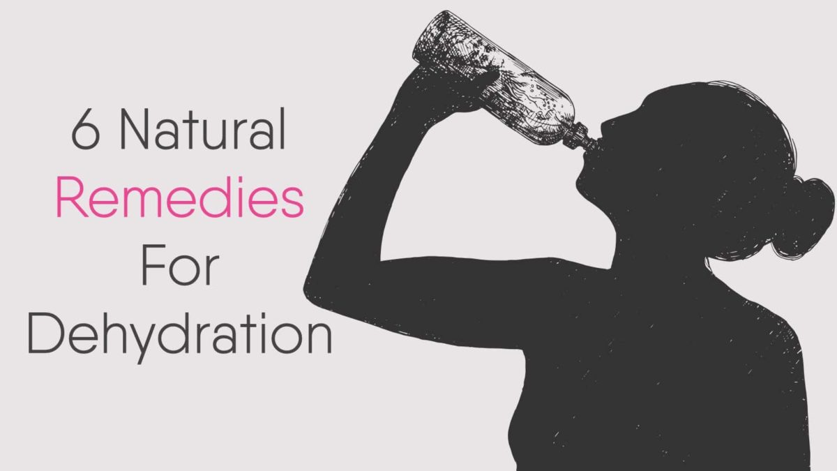 6 Natural Remedies For Dehydration