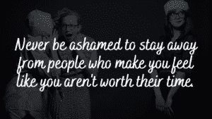 Things You Should Not Be Ashamed Of