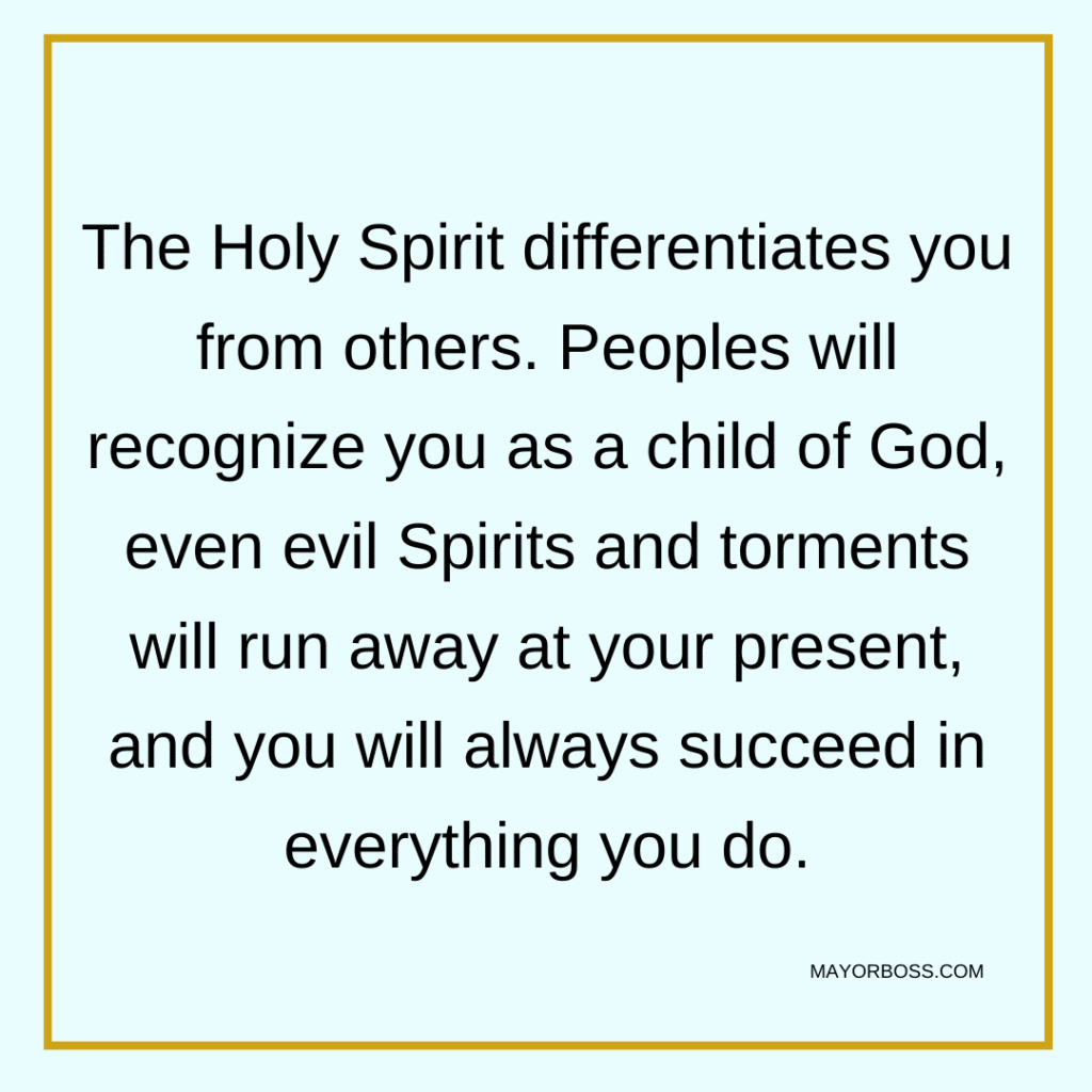 Holy Spirit Differentiates You From Others
