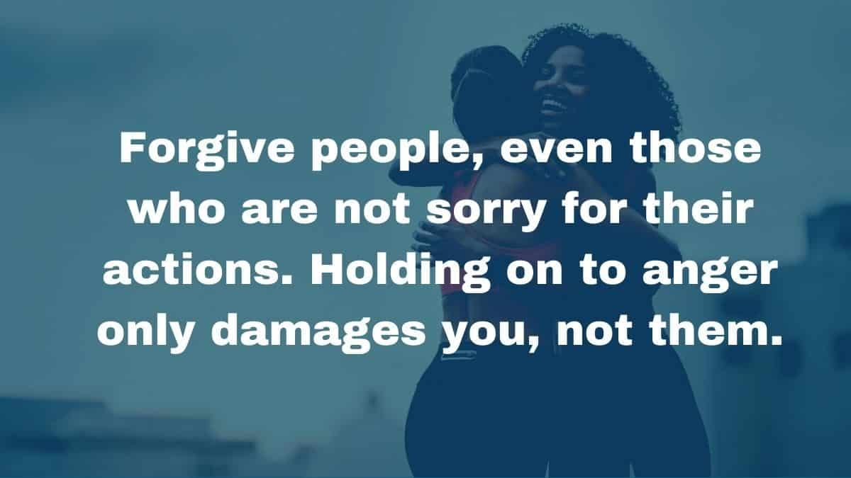How to forgive someone who won't admit they are sorry