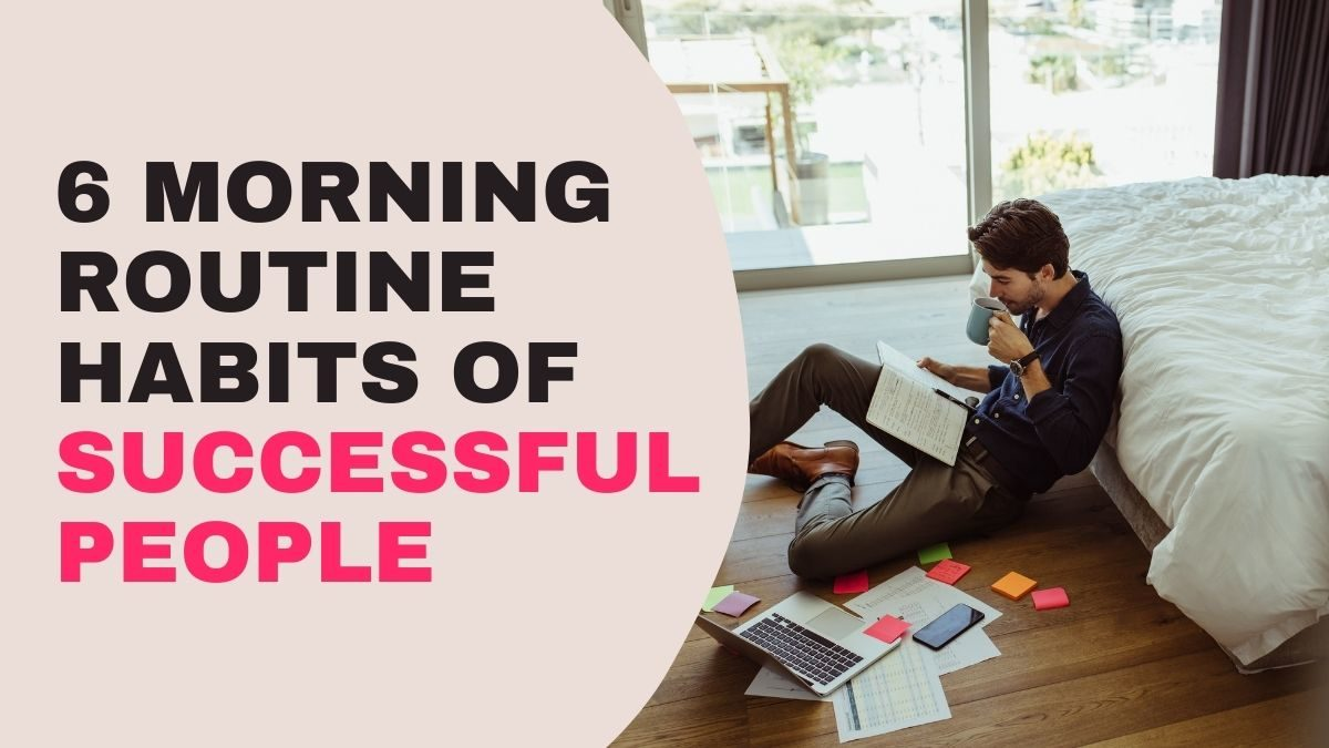 Morning Routine Habits of Successful People